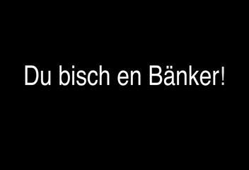 derbotschafter.ch-Bankersong
